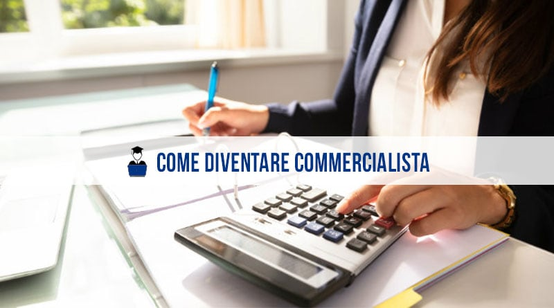 Come diventare commercialista