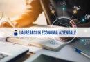 Laurearsi in Economia Aziendale: materie, percorsi formativi e sbocchi