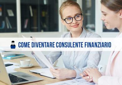 Come diventare consulente finanziario: cosa fa, competenze e studi