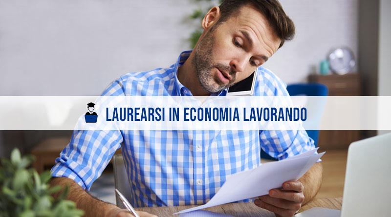 Laurearsi in economia lavorando